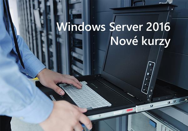 Nové kurzy Windows Server 2016: Administrace pro začínající správce, Active Directory pro experty