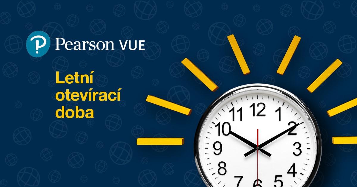 Otevírací doba testovacího centra Pearson VUE během letních měsíců
