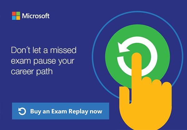 S Exam Replay budete mít na zkoušku Microsoft dva pokusy
